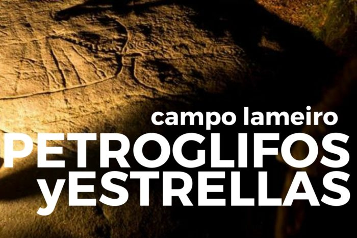 Petroglifos y Estrellas: Campo Lameiro (Nocturna)