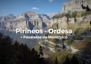 Pirineos – Ordesa (+Montfalcó)